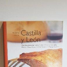 Libros de segunda mano: NUESTRA COCINA Nº 10 / CASTILLA Y LEÓN / BIBLIOTECA METRÓPOLI-2004 / COMO NUEVO.. Lote 221485883