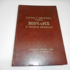 Libros de segunda mano: BEGO-OÑA COCINA Y REPOSTERÍA VASCA Y DE FÁCIL ELABORACIÓN Q3192T. Lote 221549688