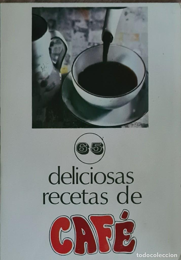 LIBRO - LIBRETO - ANTIGUO RECETARIO DE 65 DELICIOSAS RECETAS DE CAFE (Libros de Segunda Mano - Cocina y Gastronomía)