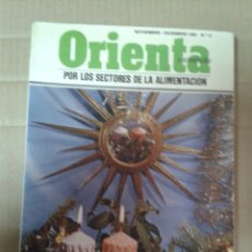 Libros de segunda mano: ORIENTA Y ACOMPAÑA POR LOS SECTORES DE LA ALIMENTACION. FELIZ 1983. Lote 221987735