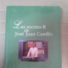 Libros de segunda mano: LAS RECETAS II DE JOSE JUAN CASTILLO. Lote 221987805