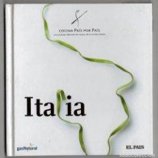 Libros de segunda mano: COCINA PAÍS POR PAÍS 1, ITALIA. EL PAÍS. Lote 222057955