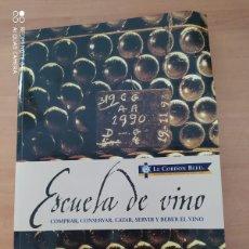 Libros de segunda mano: ESCUELA DE VINO. Lote 222089988