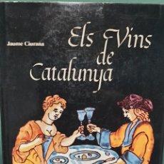 Libros de segunda mano: EL VINS DE CATALUNYA DE JAUME CIURANA ILUSTRADO. Lote 222678991