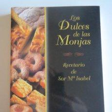 Libros de segunda mano: LOS DULCES DE LAS MONJAS RECETARIO DE SOR Mª ISABEL 1998 CIRCULO CATOLICO. Lote 223193423