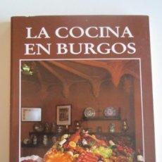 Libros de segunda mano: LA COCINA DE BURGOS J. L. CUASANTE 1986 CIRCULO CATOLICO. Lote 223193698