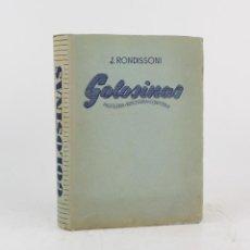 Libros de segunda mano: GOLOSINAS, PASTELERÍA, REPOSTERÍA, CONFITERÍA, 1948, JOSÉ RONDISSONI, BOSCH EDITORIAL, BARCELONA.. Lote 223227427