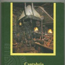 Libros de segunda mano: JOSÉ ANTONIO ESTEBAN: CANTABRIA GASTRONÓMICA. SU COCINA, DE PUEBLO EN PUEBLO.. Lote 223508611