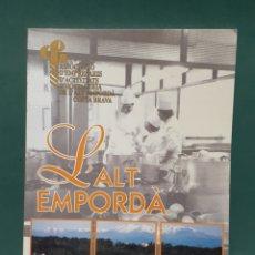 Libros de segunda mano: L' ALT EMPORDÀ 1997 HOSTELERIA. Lote 223717347
