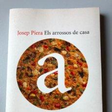 Livres d'occasion: * JOSEP PIERA, ELS ARROSSOS DE CASA (CATALÀ), EMPURIES, 2000, PP 176. Lote 223731582
