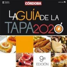 Livros em segunda mão: GUIA DE LA TAPA 2020 CÓRDOBA. (164 PÁGINAS EN COLOR). Lote 224272043
