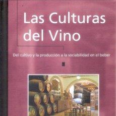 Libri di seconda mano: LAS CULTURAS DEL VINO - JAVIER MARCOS ARÉVALO. Lote 225604500