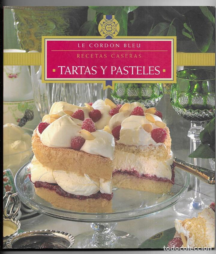 CORDON BLEU, LE. TARTAS Y PASTELES. RECETAS CASERAS KÖNEMANN 1998 (Libros de Segunda Mano - Cocina y Gastronomía)