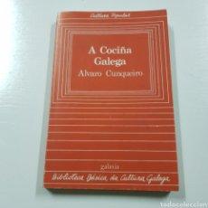 Libros de segunda mano: A COCIÑA GALEGA - ALVARO CUNQUEIRO - GALAXIA. Lote 226650865