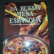 Libros de segunda mano: COCINA. LA BUENA MESA ESPAÑOLA. IBERLIBRO. AÑO 1991. RÚSTICA. PÁGINAS 150 PESO 450 GR.. Lote 227212170