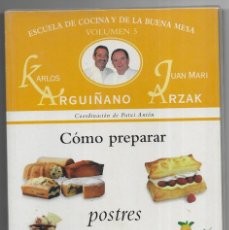 Libros de segunda mano: CÓMO PREPARAR POSTRES. ESCUELA DE COCINA Y DE LA BUENA MESA. 1999. Lote 227214915