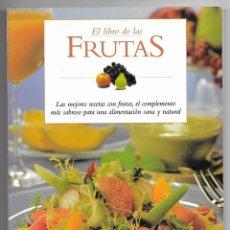 Libros de segunda mano: FRUTAS, EL LIBRO DE LAS... RBA. LIBROS S.A. INTEGRAL 2000. Lote 227215735