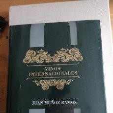 Libros de segunda mano: VINOS INTERNACIONALES JUAN MUÑOZ RAMOS LIBROS CUPULA NUEVO. Lote 227685445