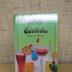 Libros de segunda mano: LIBRO DE COCTELES,RECETAS PRÁCTICAS.BRAULIO MONTES. Lote 228093290