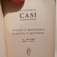 Libri di seconda mano: ACADEMIA CASI. COCINA Y REPOSTERÍA CLASICA Y MODERNA. 4°EDICION. BILBAO.. Lote 228181690