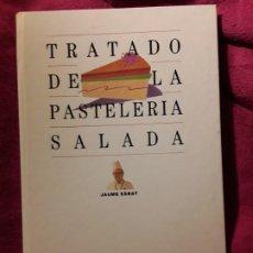 Libros de segunda mano: TRATADO DE PASTELERÍA SALADA, DE JAUME SABAT. UNICO EN TC, RARO. MONTAGUD. Lote 228508465