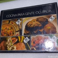 Libros de segunda mano: COCINA PARA GENTE OCUPADA. Lote 228913820