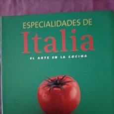 Libros de segunda mano: ESPECIALIDADES DE ITALIA EL ARTE EN LA COCINA CULINARIA KÖNEMANN CLAUDIA PIRAS 2007 496 PAGINAS. Lote 229995395