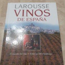Libros de segunda mano: LAROUSSE DE LOS VINOS DE ESPAÑA. Lote 231123445