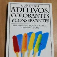 Libros de segunda mano: GUÍA DE LOS ADITIVOS, COLORANTES Y CONSERVANTES (IBRAHIM ELMADFA / ERICH MUSKAT / DORIS FRITZSCHE). Lote 231417010