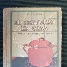 Libros de segunda mano: EL RESTORAN EN CASA. L. SEFAYA. SEIX BARRAL 1942.. Lote 232179915