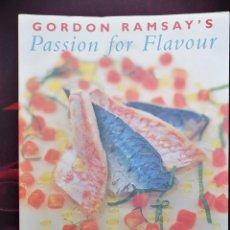Libros de segunda mano: GORDON RAMSAY'S – PASSION FOR FLAVOUR. Lote 232519525