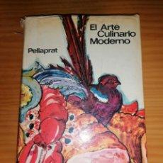 Libros de segunda mano: EL ARTE CULINARIO MODERNO - PELLAPRAT. Lote 232837850
