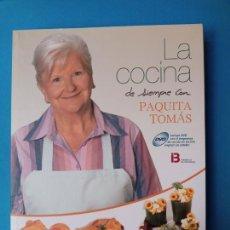 Libros de segunda mano: LA COCINA DE SIEMPRE CON PAQUITA TOMÁS. Lote 233410890