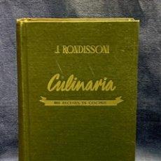 Livros em segunda mão: RONDISSONI CULINARIA MIL RECETAS DE COCINA 1945 1A EDICIÓN ILUSTRADO BOSCH 22X14CM. Lote 233952465