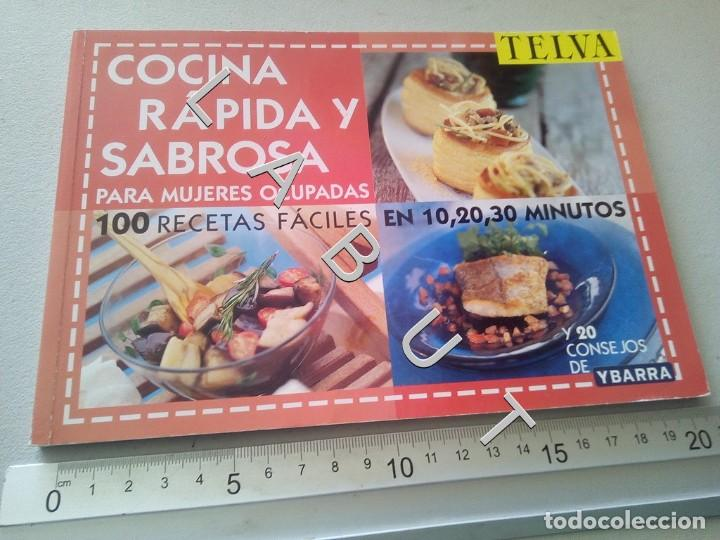 PARA MUJERES OCUPADAS COCINA RAPIDA Y SABROSA 100 RECETAS FACILES U5 (Libros de Segunda Mano - Cocina y Gastronomía)