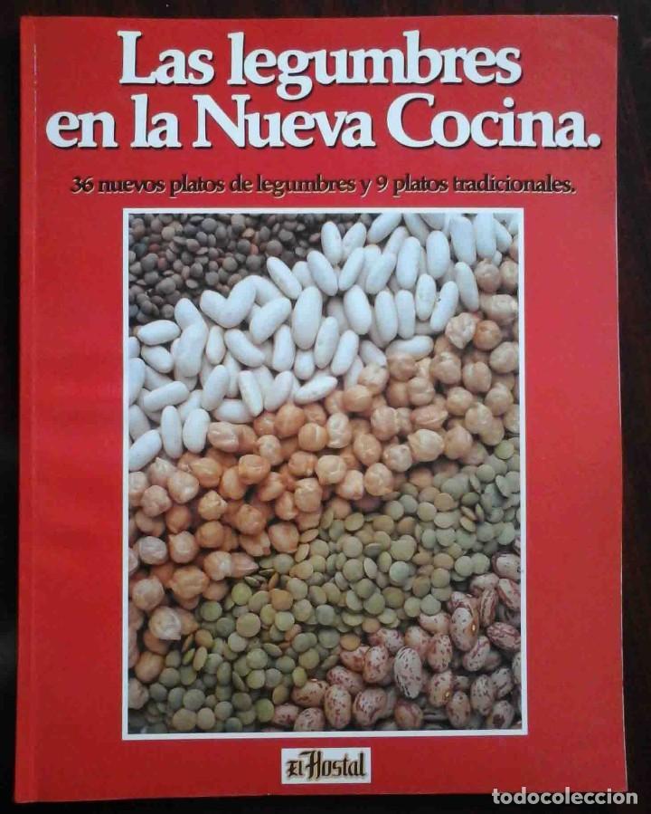 LAS LEGUMBRES EN LA NUEVA COCINA (EL HOSTAL) CON MARCAPÁGINAS ORIGINAL (Libros de Segunda Mano - Cocina y Gastronomía)