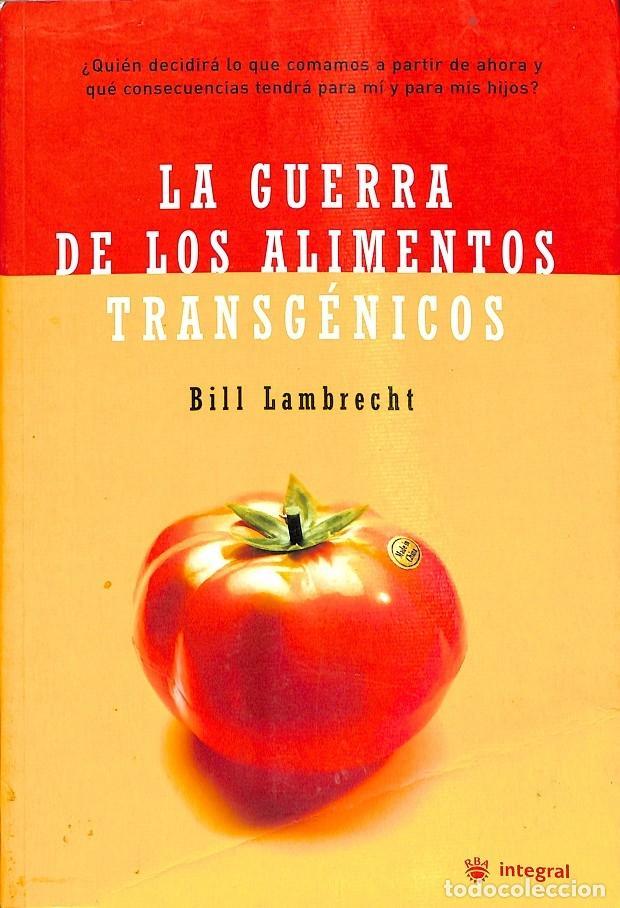 LA GUERRA DE LOS ALIMENTOS TRANSGENICOS (Libros de Segunda Mano - Cocina y Gastronomía)
