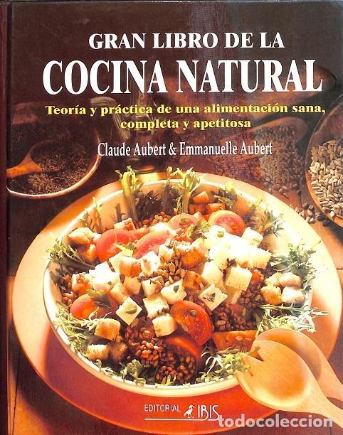 EL GRAN LIBRO DE LA COCINA NATURAL (Libros de Segunda Mano - Cocina y Gastronomía)