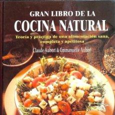 Libros de segunda mano: EL GRAN LIBRO DE LA COCINA NATURAL. Lote 235358340