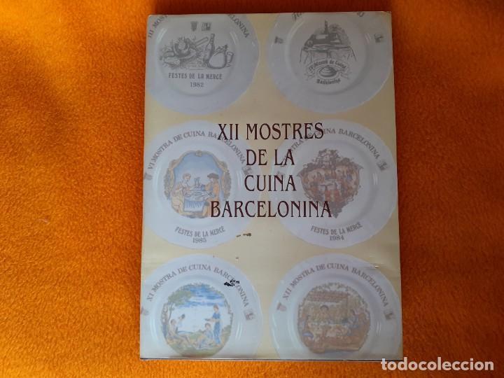 XII MOSTRES DE LA CUINA BARCELONINA (Libros de Segunda Mano - Cocina y Gastronomía)