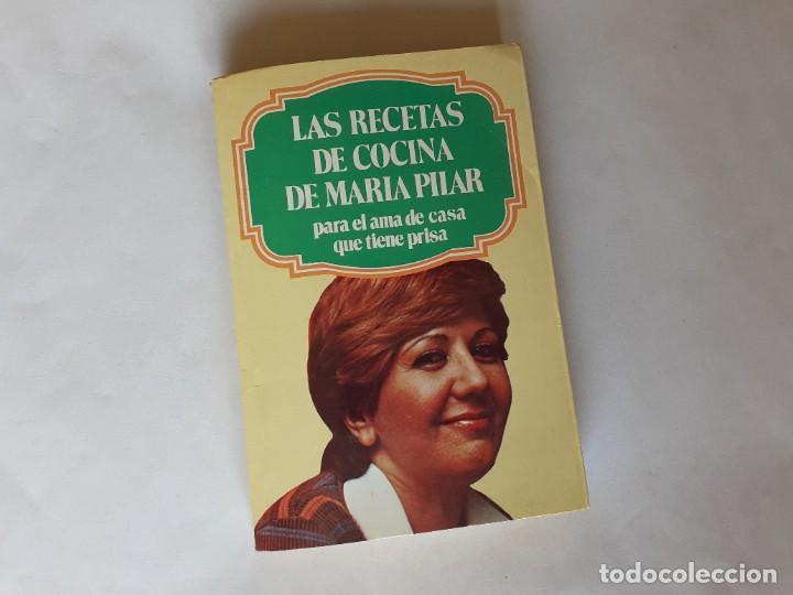 LAS RECETAS DE COCINA DE MARIA PILAR (Libros de Segunda Mano - Cocina y Gastronomía)