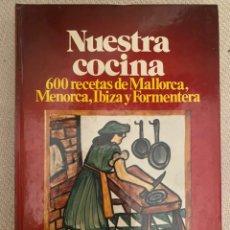 Libri di seconda mano: NUESTRA COCINA DE LUIS RIPOLL. Lote 235698410