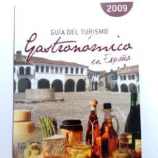 Libros de segunda mano: GUÍA DEL TURISMO GASTRONÓMICO EN ESPAÑA 2009 - ANAYA. Lote 236334225