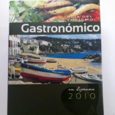 Libros de segunda mano: GUÍA DEL TURISMO GASTRONÓMICO EN ESPAÑA 2010 - ANAYA. Lote 236334545