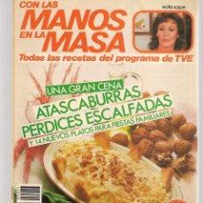 Libros de segunda mano: CON LAS MANOS EN LA MASA. Nº 83. UNA GRAN CENA: ATASCABURRAS. 25 DCBRE 1985(B/A57. Lote 237327730
