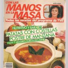 Libros de segunda mano: CON LAS MANOS EN LA MASA. Nº 85. NUTRITIVO Y BARATO: PATATAS CON COSTILLAS. 8 ENERO 1986. (B/A57. Lote 237328010