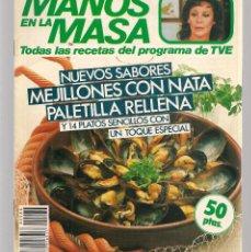 Libros de segunda mano: CON LAS MANOS EN LA MASA. Nº 86. NUEVOS SABORES: MEJILLONES CON NATA. ENERO 1986. (B/A57. Lote 237328205