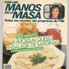 Libros de segunda mano: CON LAS MANOS EN LA MASA. Nº 91. MUY BARATO: RAVIOLIS AL QUESO. 19 FEBR.1986. (B/A57. Lote 237328875