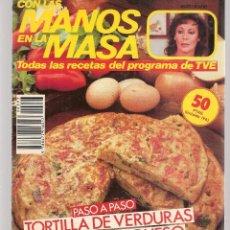 Libros de segunda mano: CON LAS MANOS EN LA MASA. Nº 93. PASO A PASO: TORTILLA DE VERDURAS. 5 MARZO 1986. (B/A57. Lote 237329150