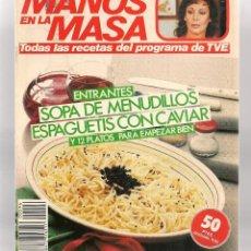 Libros de segunda mano: CON LAS MANOS EN LA MASA. Nº 96. ENTRANTES: SOPA DE MENUDILLOS. 26 MARZO 1986. (B/A57. Lote 237329905